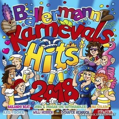 Ballermann Karnevals Hits 2018 [2017]