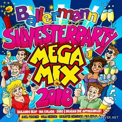 Ballermann Silvesterparty Megamix 2018 [2017]