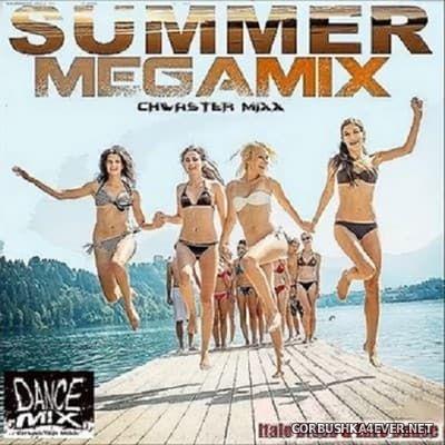 Chwaster Mixx - Summer Megamix [2017]