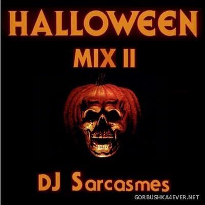 DJ Sarcasmes - Halloween Mix II [2017]