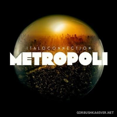 Italoconnection - Metropoli [2017]