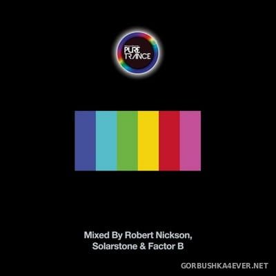 Solarstone presents Pure Trance vol 6 [2017] Mixed by Robert Nickson, Solarstone & Factor B