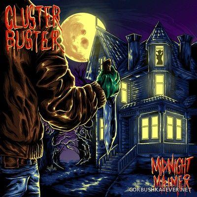 Cluster Buster - Midnight Maimer [2017]