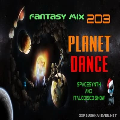 Fantasy Mix vol 203 - Planet Dance [2017]