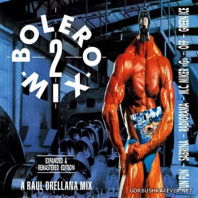 Bolero Mix 2 [2017] Expanded & Remastered Edition / 2xCD
