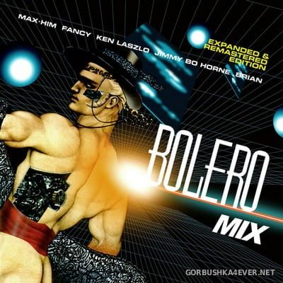 Bolero Mix [2017] Expanded & Remastered Edition