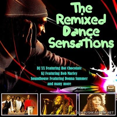 The Remixed Dance Sensations [2017]