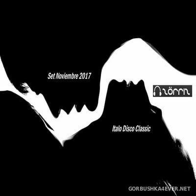 ZorriZ - ItaloDisco Noviembre Set 2017