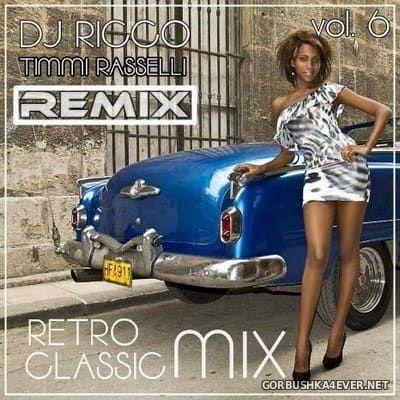 DJ Ricco & Timmi Rasselli - Retro & Classic House Music vol 6