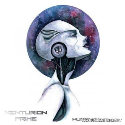 Xenturion Prime - Humanity Plus [2017] / 2xCD / Limited Edition