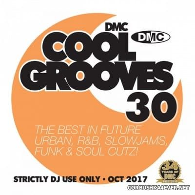 [DMC] Cool Grooves vol 30 [2017]