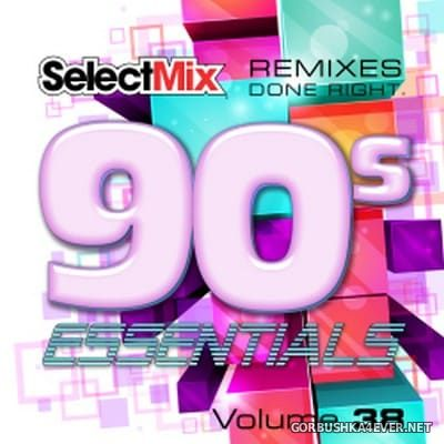 [Select Mix] 90s Essentials vol 38 [2017]
