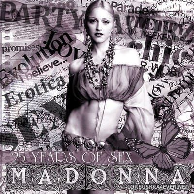 [The Diva Series] Madonna 25 Years Of Sex [2017]