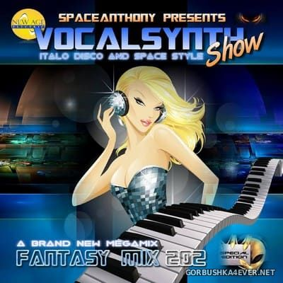 Fantasy Mix vol 202 - Vocal Synth Show [2017] by SpaceAnthony