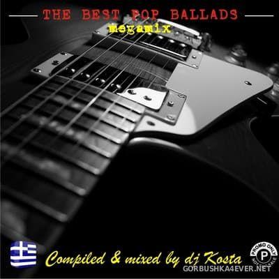 DJ Kosta - The Best Pop Ballads Megamix [2017]