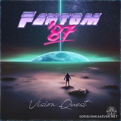 Fantom '87 - Vision Quest [2017]