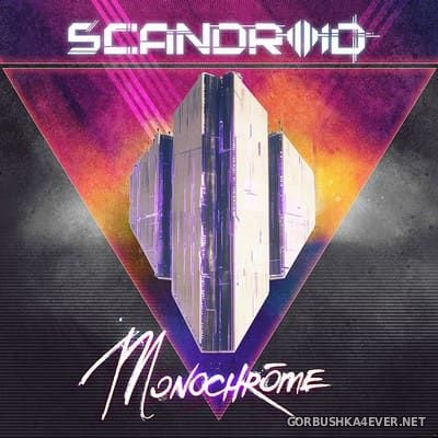 Scandroid - Monochrome [2017]