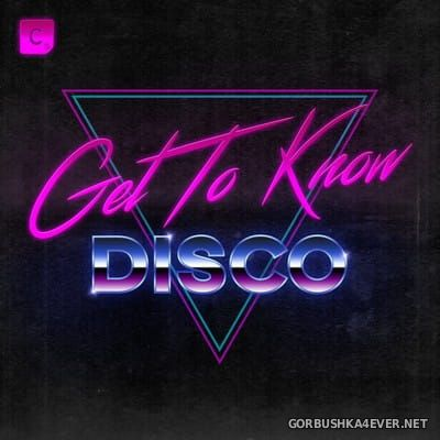 Get To Know - Disco [2017]