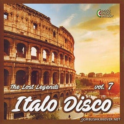 Italo Disco - The Lost Legends vol 7 [2017]