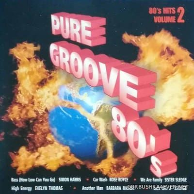 Pure Groove 80s - 80s Hits volume 2 [1996]