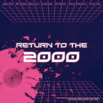 Return To The 2000 Mix 2017.1 by Steewee Gee