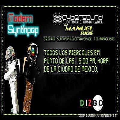 DJ Manuel Rios - Synthpop & Electro Pop Dizgo Mix [2017]