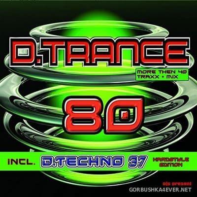 D.Trance 80 (Incl. D.Techno 37) [2017] / 4xCD