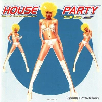 [Arcade] House Party '95 - 2 (The Wet Freshmakermixx!) [1995]