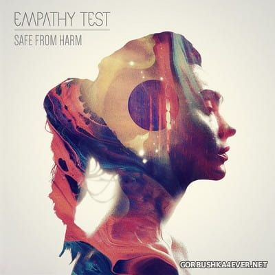 Empathy Test - Safe From Harm [2017]