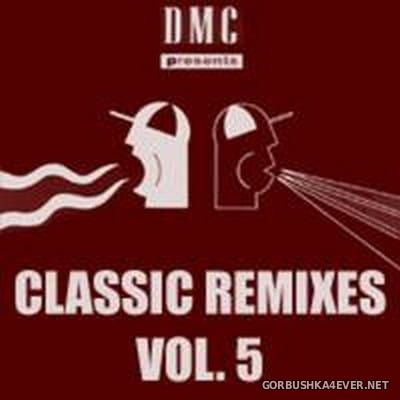 [DMC] Classic Remixes Volume V [2010]