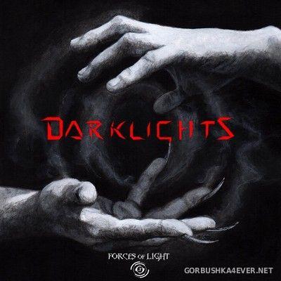 Forces Of Light - Darklights [2017]