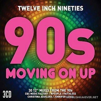 [Twelve Inch Nineties] Moving On Up [2017] / 3xCD