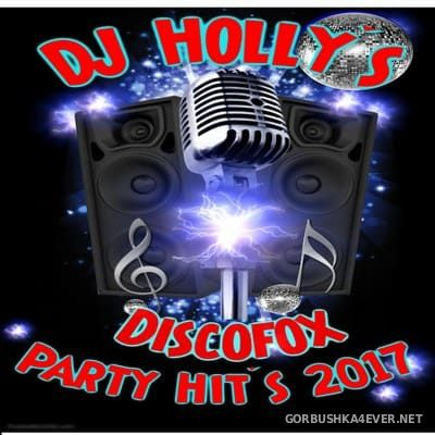 DJ Holly - Discofox Party Hits 2017