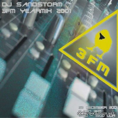 DJ Sandstorm - 3FM Yearmix 2001