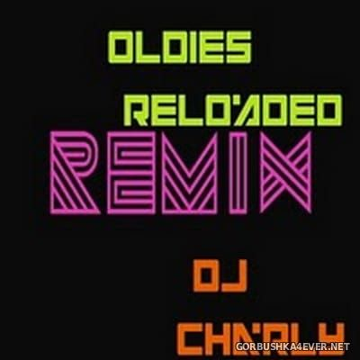 DJ Charly - 70s-80s-90s Oldies Reloaded Remixes [2011]
