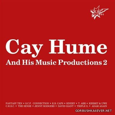 Cay Hume And His Music Productions 2 [2017]