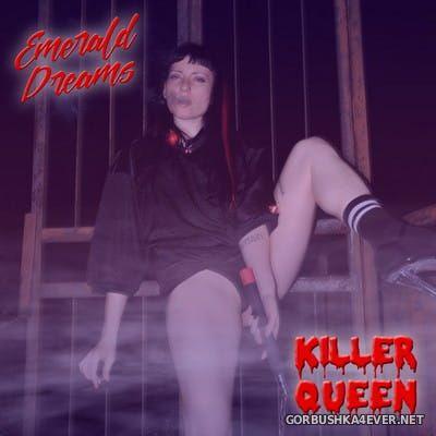 Emerald Dreams - Killer Queen [2017]
