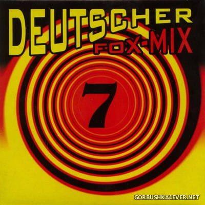 [Fox Records] Deutscher Fox-Mix 7 [1997]
