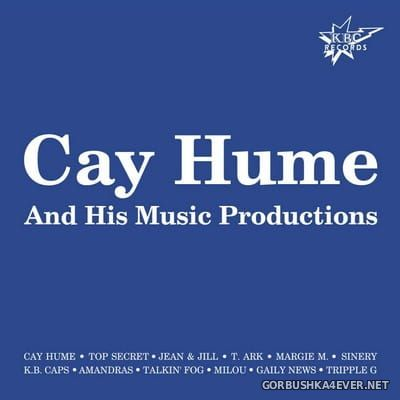 Cay Hume And His Music Productions 1 [2016]