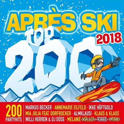 Apres Ski Top 200 2018 [2017] / 3xCD / Mixed by DJ Deep
