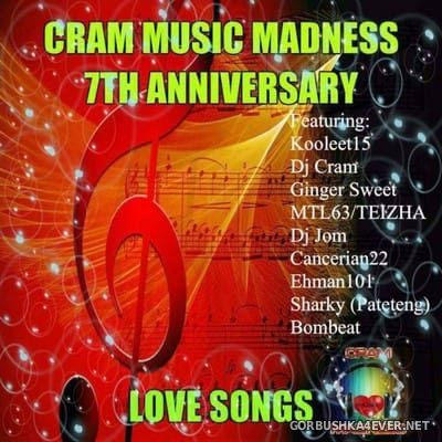 [Cram Music Madness] 7th Anniversary Collaboration Mix - Love Songs [2017]