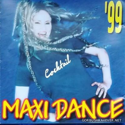 Maxi Dance Cocktail '99 [1999]