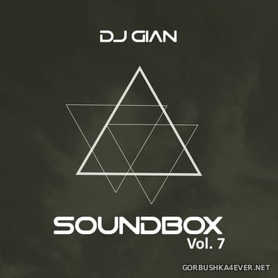 DJ GIAN - SoundBox Mix vol 07 [2017]
