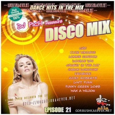 DJ Pich - Disco Mix - Episode 21