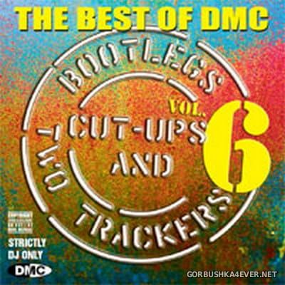 [DMC] Best of Bootlegs ''Cut Ups & Two Trackers'' 06