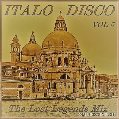 Italo Disco - The Lost Legends Mix vol 5 [2017] by Only Mix