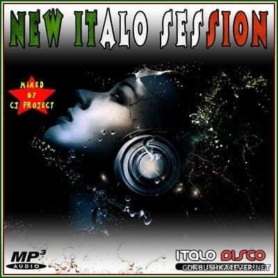 New Italo Session 2017 / Mixed by CJ Project