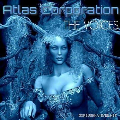 Atlas Corporation - The Voices [2017]