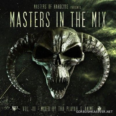 Masters Of Hardcore presents Masters In The Mix vol III [2016] / 2xCD