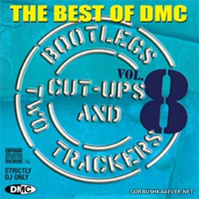 [DMC] Best of Bootlegs ''Cut Ups & Two Trackers'' 08